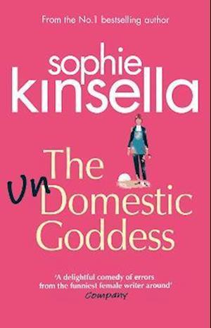 The Undomestic Goddess af Sophie Kinsella