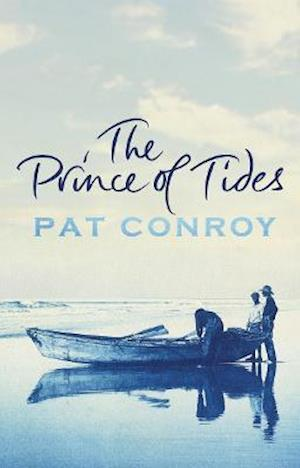 The Prince of Tides af Pat Conroy