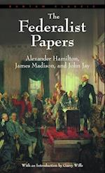 The Federalist Papers af Alexander Hamilton, Garry Wills, James Madison