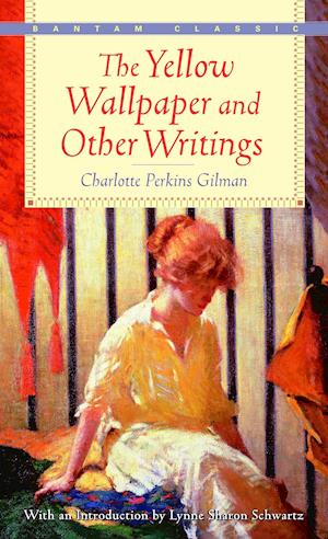 The Yellow Wallpaper and Other Writings af Charlotte Perkins Gilman