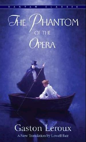 The Phantom of the Opera af Lowell Bair, Gaston Leroux