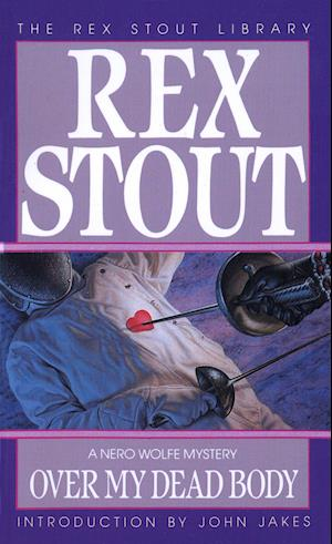Over My Dead Body af Rex Stout, John Jakes