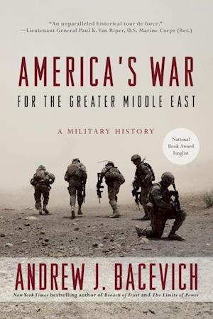Bog, paperback America's War for the Greater Middle East af Andrew J. Bacevich