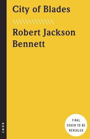 City of Blades af Robert Jackson Bennett