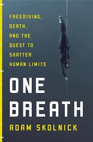 One Breath af Adam Skolnick