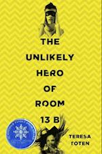 The Unlikely Hero of Room 13B af Teresa Toten