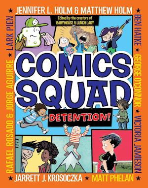 Bog, paperback Comics Squad #3 af Jennifer L. Holm, Jarrett J. Krosoczka, Matthew Holm