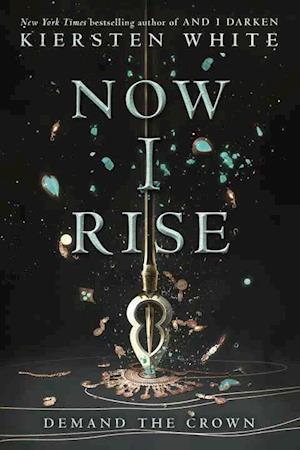 Bog, ukendt format Now I Rise af Kiersten White