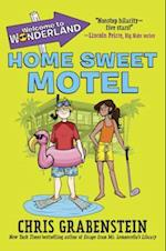 Home Sweet Motel (Welcome to Wonderland)