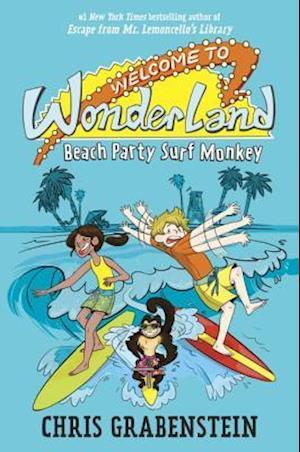 Bog, ukendt format Welcome to Wonderland #2 af Chris Grabenstein