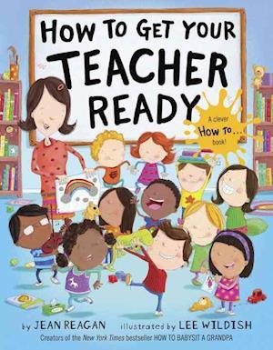 Bog, ukendt format How to Get Your Teacher Ready af Jean Reagan