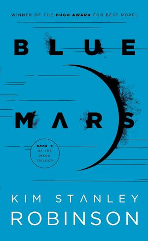 Blue Mars af Kim Stanley Robinson