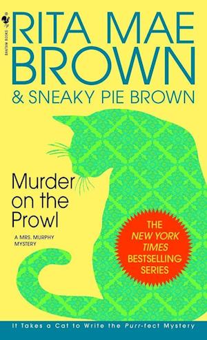 Murder on the Prowl af Rita Mae Brown, Theodore E. Brown