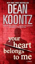 Your Heart Belongs to Me af Dean R Koontz