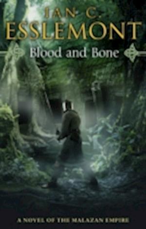 Blood and Bone af Ian Cameron Esslemont