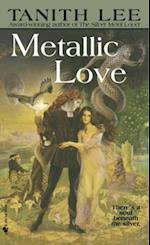 Metallic Love af Tanith Lee