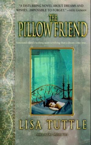 Pillow Friend af Lisa Tuttle