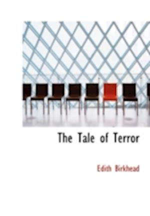 The Tale of Terror af Edith Birkhead