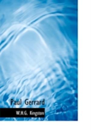 Paul Gerrard af W. H. G. Kingston
