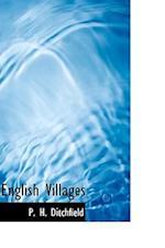 English Villages af P. H. Ditchfield