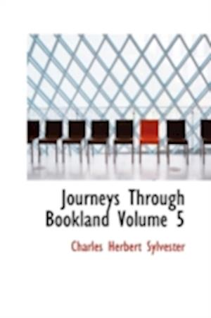 Journeys Through Bookland Volume 5 af Charles Herbert Sylvester