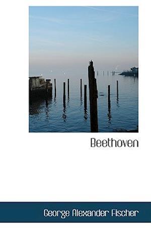 Beethoven af George Alexander Fischer