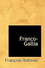 Franco-Gallia af Francois Hotman