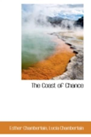 The Coast of Chance af Esther Chamberlain