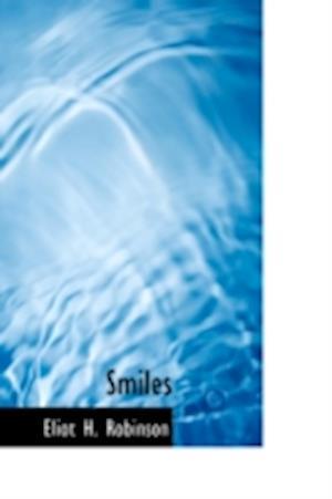 Smiles af Eliot H. Robinson
