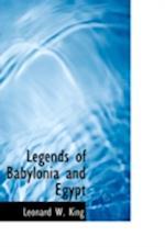 Legends of Babylonia and Egypt af L. W. King