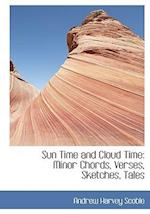 Sun Time and Cloud Time af Andrew Harvey Scoble
