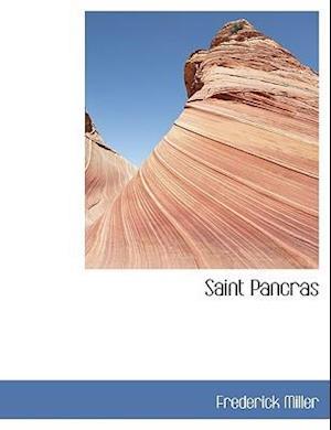 Saint Pancras af Frederick Miller