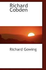 Richard Cobden af Richard Gowing