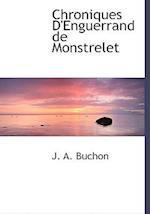 Chroniques D'Enguerrand de Monstrelet af Jean Alexandre C. Buchon