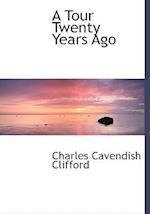 A Tour Twenty Years Ago af Charles Cavendish Clifford
