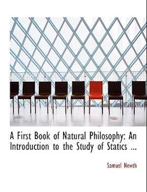 A First Book of Natural Philosophy af Samuel Newth