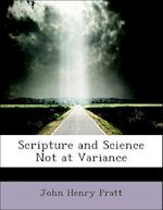 Scripture and Science Not at Variance af John Henry Pratt