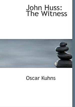 John Huss af Oscar Kuhns