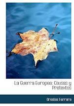 La Guerra Europea af Orestes Ferrara
