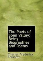 The Poets of Spen Valley af Charles Frederick Forshaw