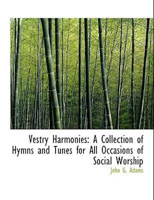 Vestry Harmonies af John G. Adams