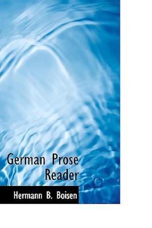 German Prose Reader af Hermann B. Boisen