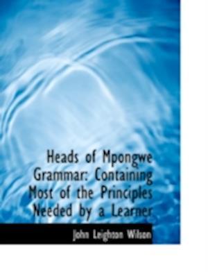 Heads of Mpongwe Grammar af John Leighton Wilson