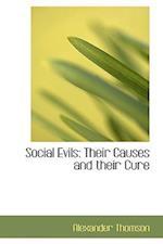 Social Evils af Alexander Thomson