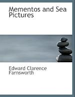 Mementos and Sea Pictures af Edward Clarence Farnsworth