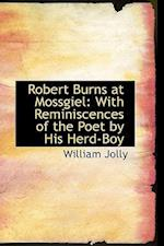 Robert Burns at Mossgiel af William Jolly