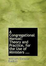 A Congregational Manual af William Eleazar Barton