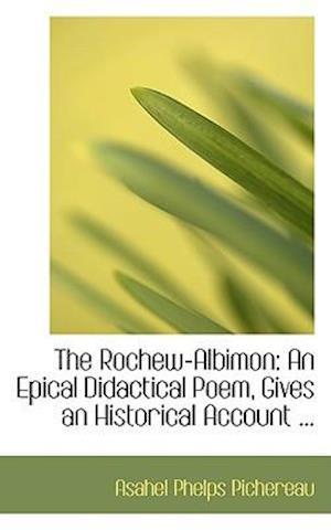 The Rochew-Albimon af Asahel Phelps Pichereau