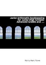 Junior Arithmetic-Bookkeeping for Junior High Schools af Harry Marc Rowe