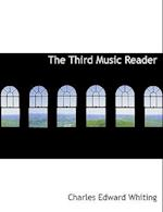 The Third Music Reader af Charles Edward Whiting